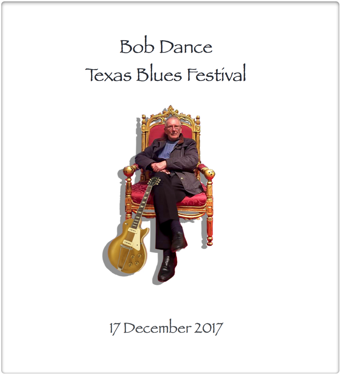 Bob Dance TX Blues Festival 2017